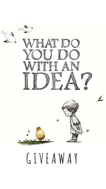 What Do You Do With an Idea? Giveaway